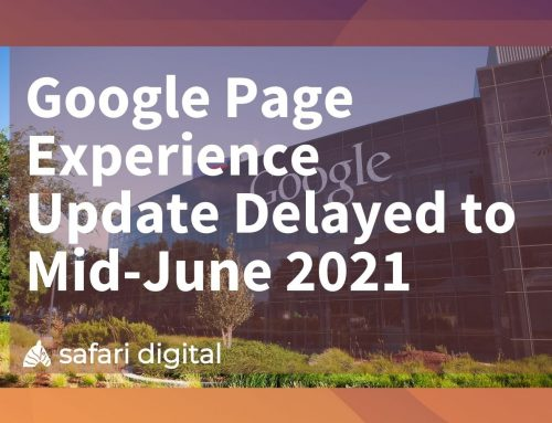 Google Page Experience Update Delayed to Mid-June 2021