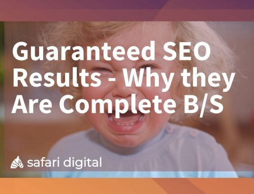 Guaranteed SEO Results | Why they Are Complete B/S