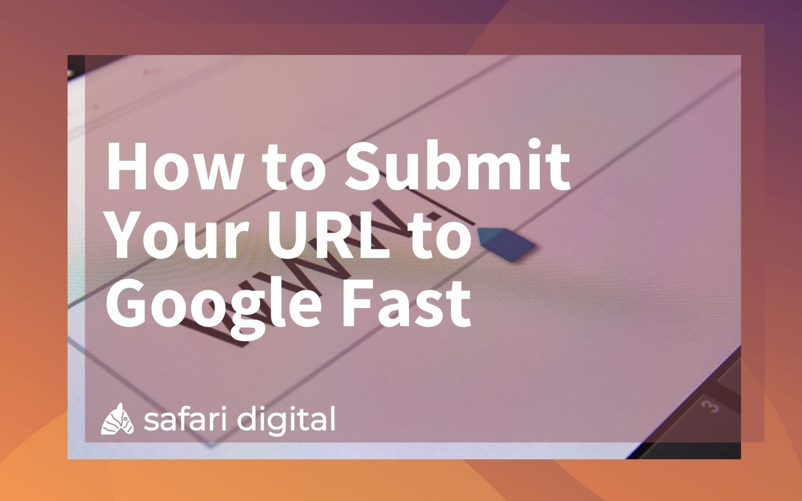 how to submit URL to Google cover image