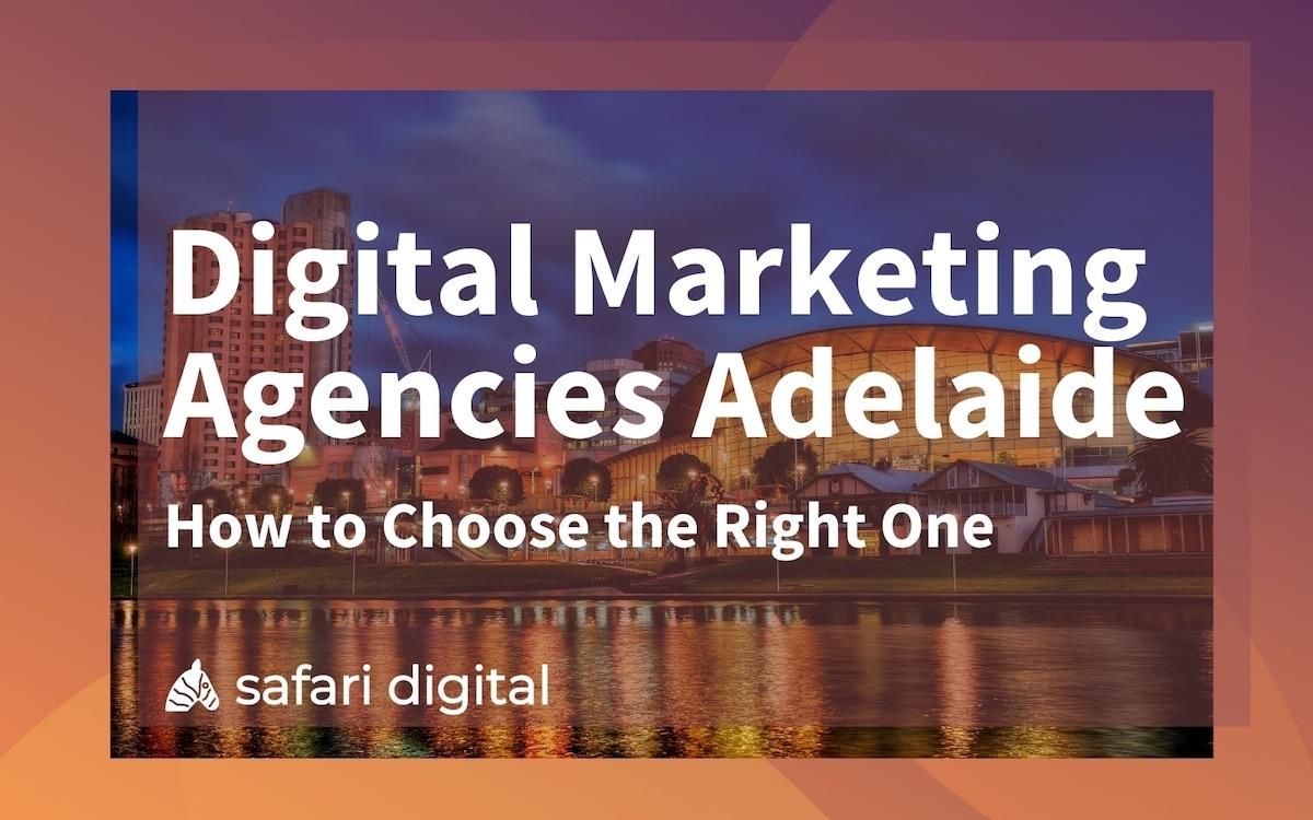 best digital marketing agencies adelaide