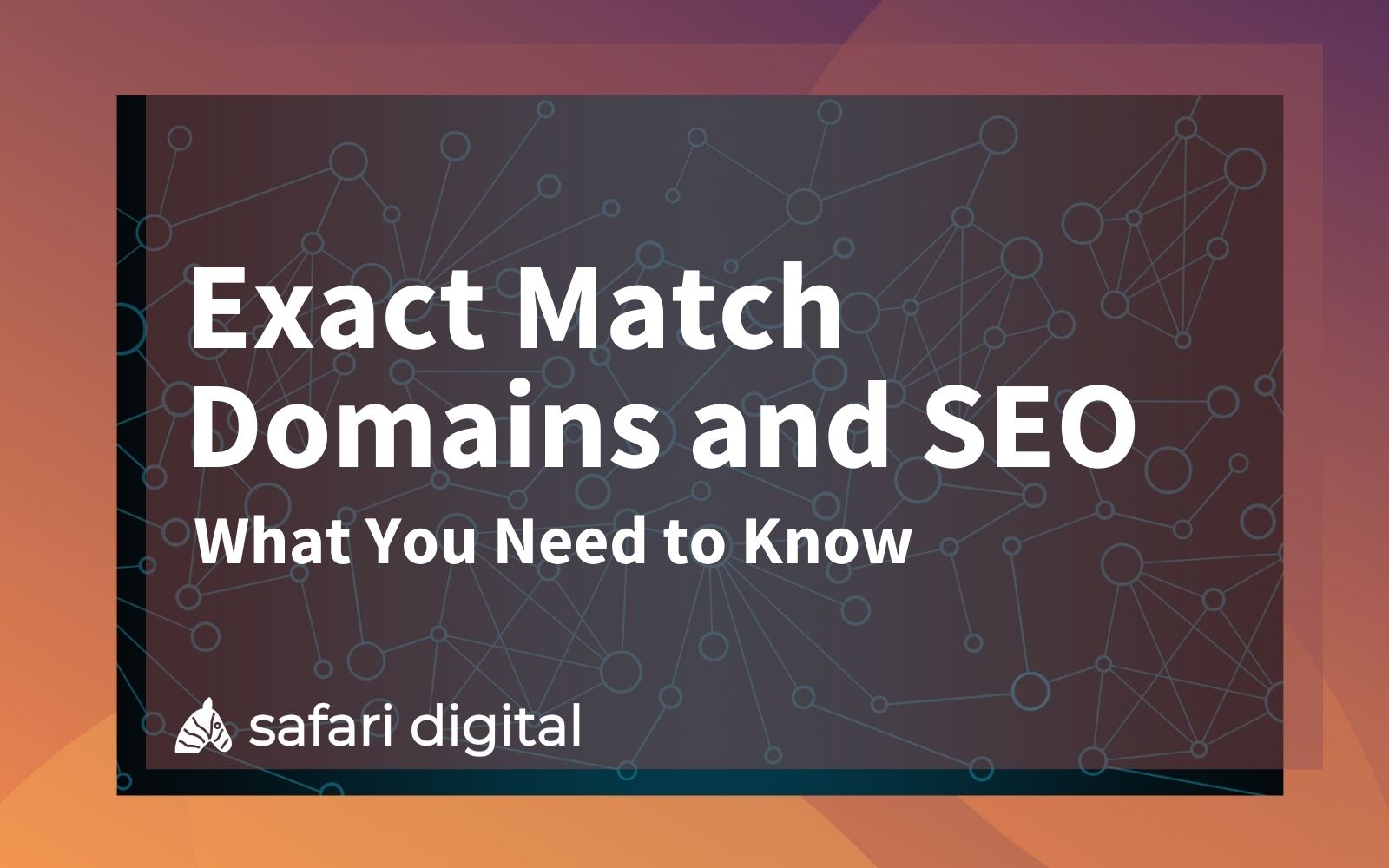 Exact Match Domains and SEO