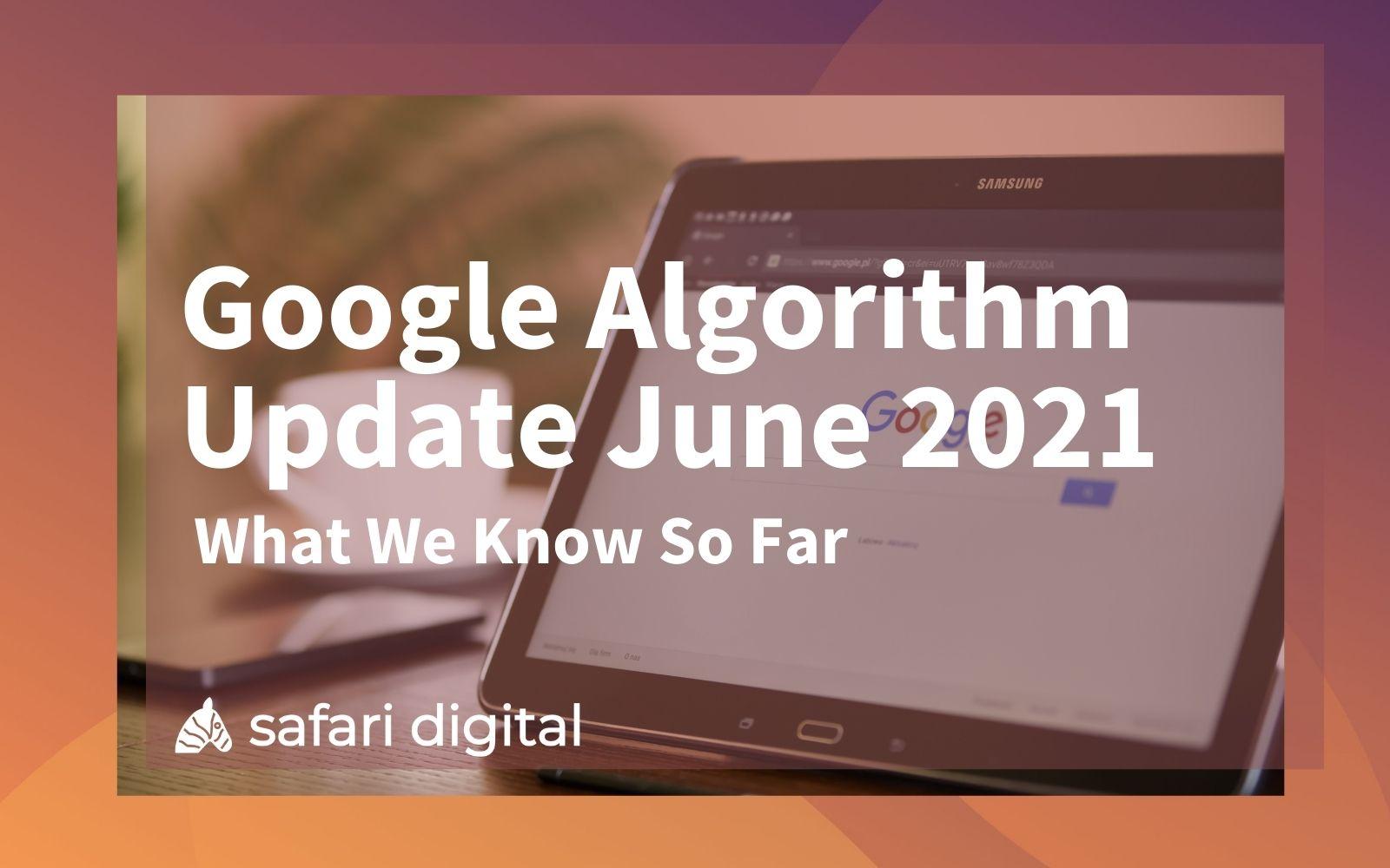 Google Algorithm Update June 2021