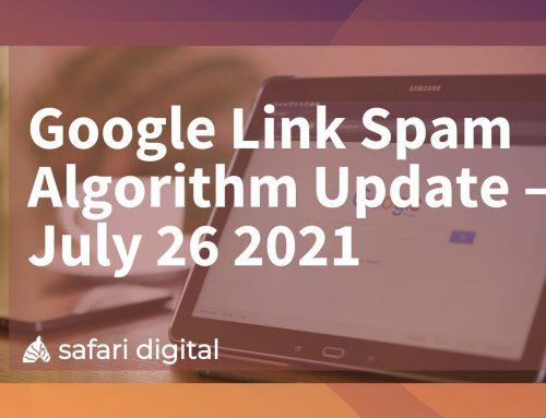 Google Link Spam Algorithm Update – July 26 2021
