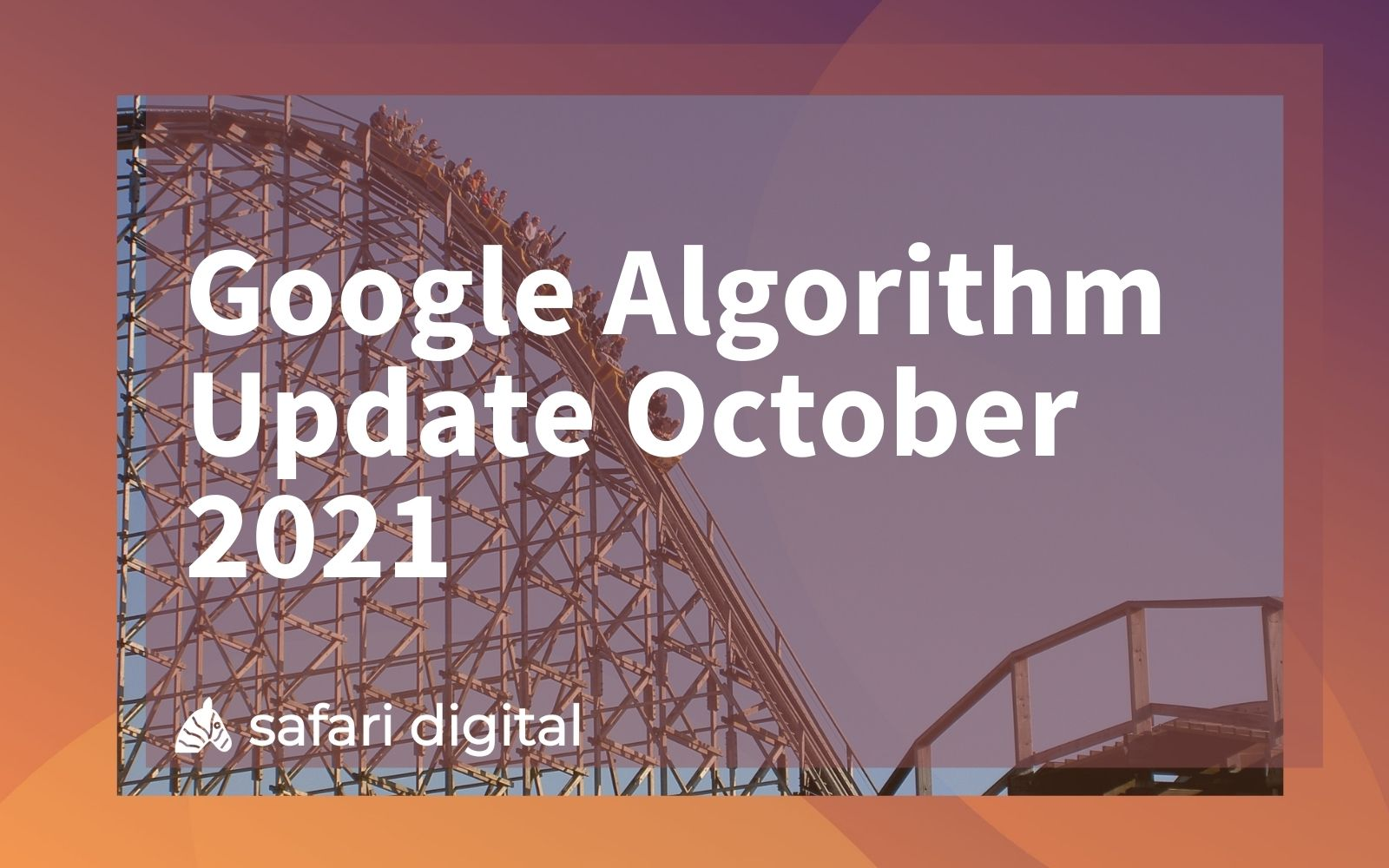 Google Algorithm Update October 2021